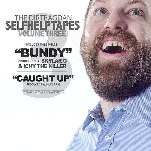 Bundy by Dirtbag Dan
