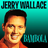 Bambola by Jerry Wallace