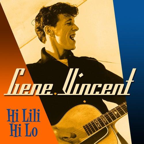 Hi Lili Hi Lo by Gene Vincent