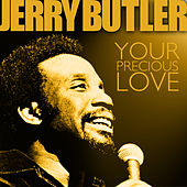For Your Precious Love by Jerry Butler