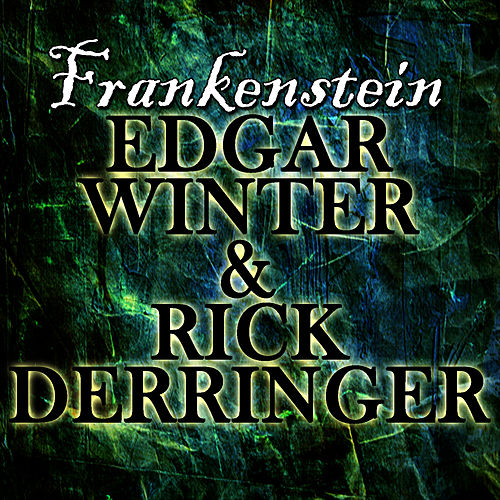 Frankenstein by Edgar Winter