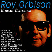 Ultimate Collection by Roy Orbison