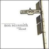 Grand Opera Lane by Ron Sexsmith