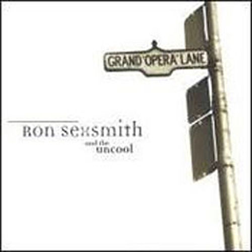 Grand Opera Lane by Ron Sexsmith