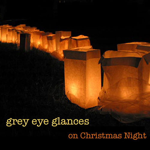 On Christmas Night - Single by Grey Eye Glances