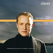 Grieg & Mahler : Songs with Orchestra by Herman Wallén