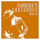 Flamenco's Cantaores Vol. 11 by Various Artists