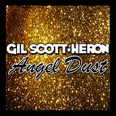 Angel Dust by Gil Scott-Heron