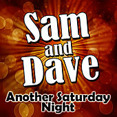 Another Saturday Night by Sam and Dave