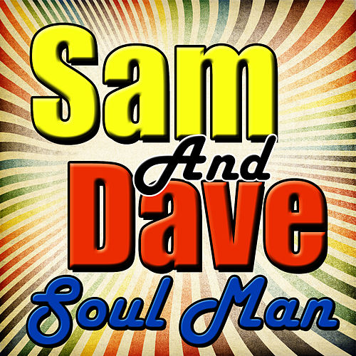 Soul Man von Sam and Dave