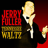 Tennessee Waltz by Jerry Fuller