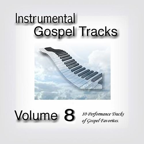 Instrumental Gospel Tracks Vol. 8 by Fruition Music Inc.