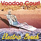 Electric Beach by Voodoo Court
