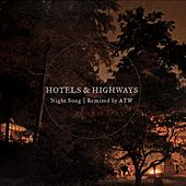 Night Song (Remixed By Aaron Taylor-Waldman) - Single by Hotels