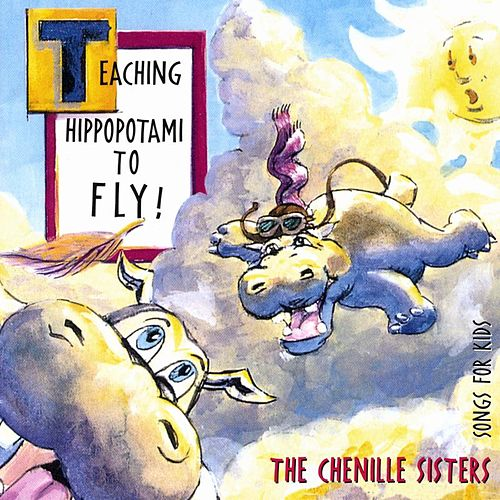Teaching Hippopotami by The Chenille Sisters