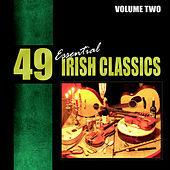 49 Essential Irish Classics Vol. 2 by Various Artists