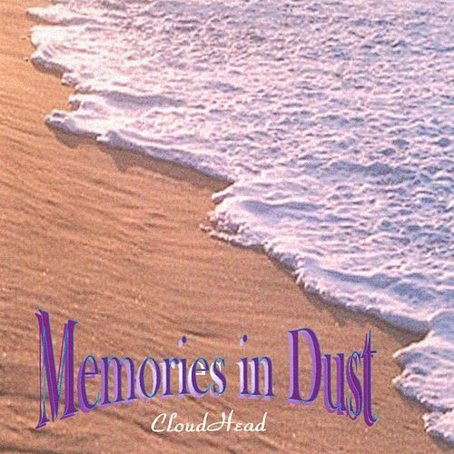 Memories in Dust by CloudHead