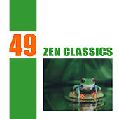 49 Zen Classics by Various Artists