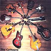 Pickin' On Harmony by The Calhouns