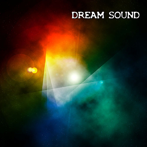 Dream Sound by Various Artists