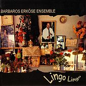 Lingo Lingo by Barbaros Erköse Ensemble
