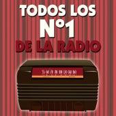Todos los No. 1 de la Radio by D.J. In The Night