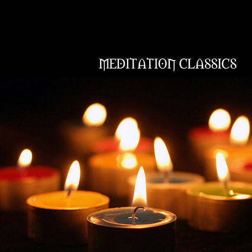 Meditation Classics by Various Artists