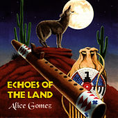 Echoes Of The Land by Alice Gomez