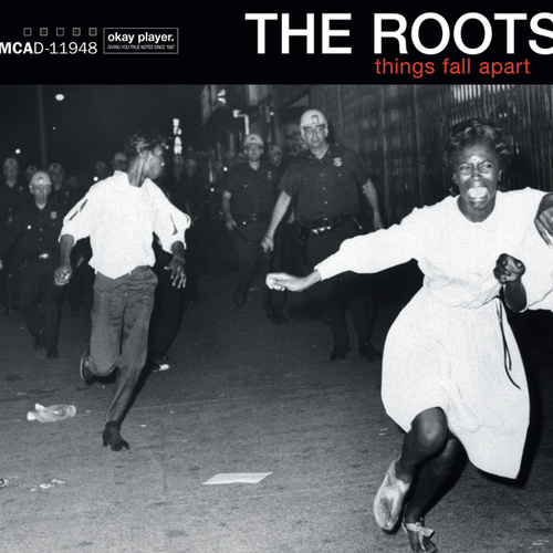 Things Fall Apart by The Roots