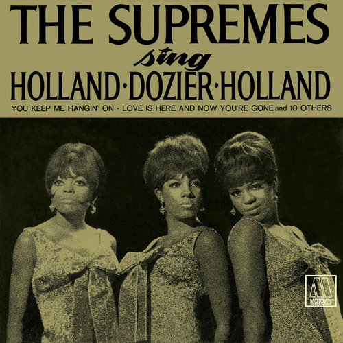 The Supremes Sing Holland, Dozier, Holland by The Supremes
