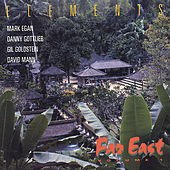 Elements Far East Vol. 1 by Mark Egan