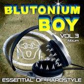 Essential of Hardstyle Vol. 3 by Blutonium Boy