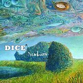 Newborn by Dice