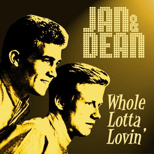 Whole Lotta Lovin' by Jan & Dean