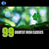 99 Greatest Irish Classics by Various Artists