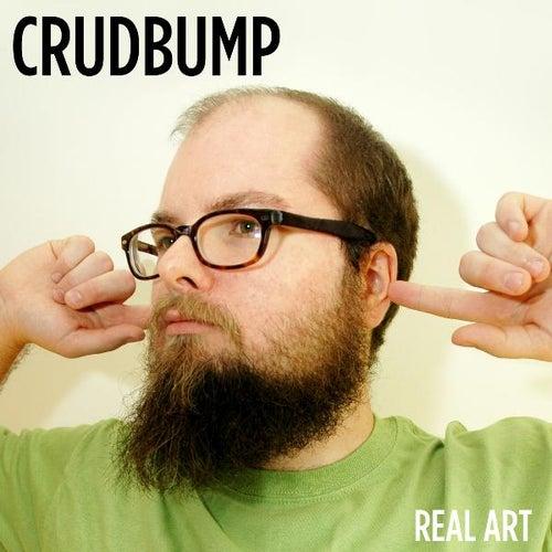 Real Art by Crudbump