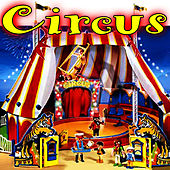 Circus Theme Songs: Sounds of The Circus by Carnival Songs