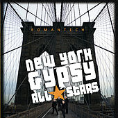 Romantech by New York Gypsy All Stars