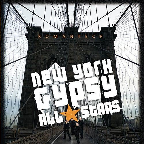 Romantech by New York Gypsy All Stars