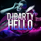 Hello by DJ Party