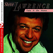 Take It On Home (Remastered) by Steve Lawrence