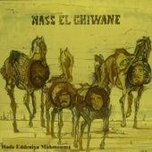 Hade Eddeniya Mahmouma (Live) by Nass El Ghiwane