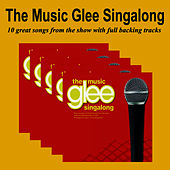 The Glee Music Singalong by Glee Club