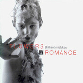 Brilliant Mistakes by Flowers of Romance