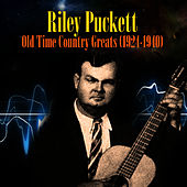 Old Time Country Greats (1924-1940) by Riley Puckett
