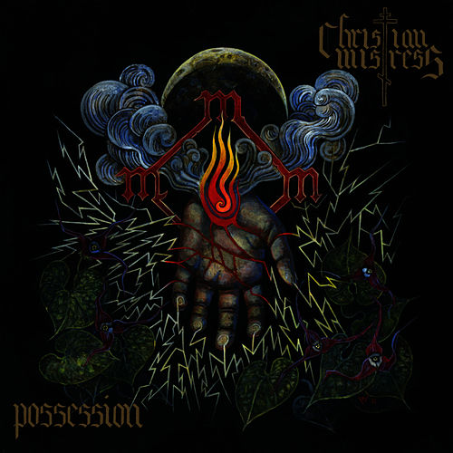 Possession by Christian Mistress