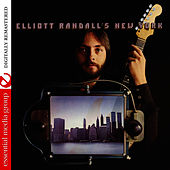 Elliott Randall's New York (Remastered) by Elliott Randall