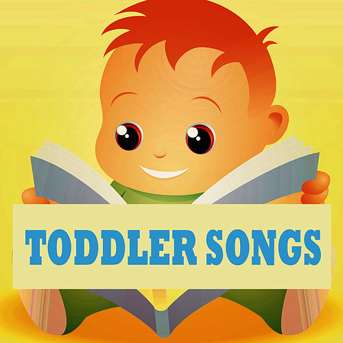 Toddler Songs by Toddler Songs