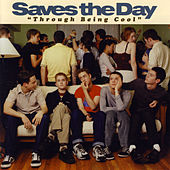 Through Being Cool by Saves the Day