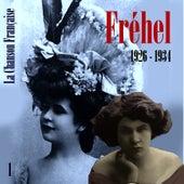 La Chanson Française de Fréhel:  1926 - 1934, Vol. 1 by Fréhel